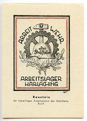 """Stahlhelmbund - farbige Propaganda-Postkarte - """" Der Stahlhelm Arbeitslager Harlaching - Arbeit u. Wehr """""""