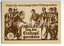 """III. Reich - Propaganda-Postkarte - """" Opfer für einen hungernden Volksgenossen """" - Tag des Eintopfgerichtes"""