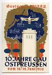 "III. Reich - farbige Propaganda-Postkarte - "" Gautag der NSDAP - 10 Jahre Gau Ostpreussen vom 16.-19. Juni 1938 """