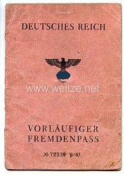 III. Reich - Vorläufiger Fremdenpass für einen Mann des Jahrgangs 1912 aus Italien