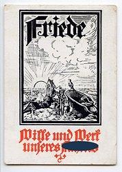 """III. Reich - farbige Propaganda-Postkarte - """" Friede - Wille und Werk unseres Führers """""""