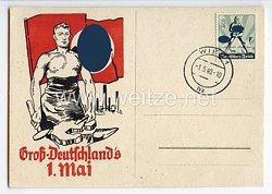 "III. Reich - farbige Propaganda-Postkarte - "" Groß-Deutschland's 1. Mai """