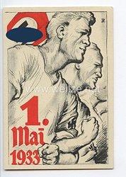 """III. Reich - farbige Propaganda-Postkarte - """" 1. Mai 1933 Tag der nationalen Arbeit """""""