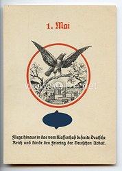"""III. Reich - farbige Propaganda-Postkarte - """" 1. Mai - Fliege hinaus in das vom Klassenhaß befreite Deutsche Reich und künde den Feiertag der Deutschen Arbeit """" ( 1933 )"""