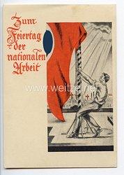 """III. Reich - farbige Propaganda-Postkarte - """" Zum Feiertag der nationalen Arbeit """" ( 1933 )"""