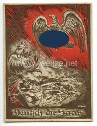 "III. Reich - farbige Propaganda-Postkarte - "" Deutsch die Saar """