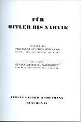 III. Reich - Heinrich Hoffmann - Für Hitler bis Narvik