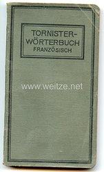 Deutsches Reich - Tornisterwörterbuch Französisch mit genauer Angabe der Aussprache,