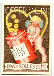 "III. Reich - farbige Propaganda-Postkarte - "" WHW 1938/39 - Opfer ? Nein ! Dank soll es sein. """