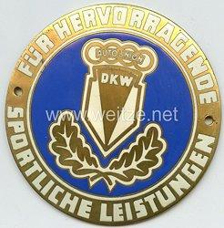 """III. Reich - Auto Union DKW - nichttragbare Auszeichnungsplakette - """" Für hervorragende sportliche Leistungen """""""
