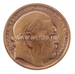 """III. Reich - Bronzene Erinnerungsmedaille - """" Hindenburg - Grosser Feldherr ziehe ein in Walhall - Zu voller Erfuellung und Vollendung der geschichtlichen Sendung unseres Volkes """""""