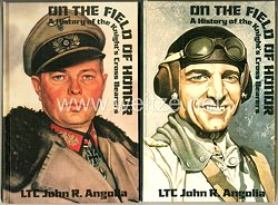 Fachliteratur - On The Field Of Honor - A History of the Knight's Cross Bearers - Vol. 1 & 2