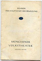 III. Reich - Münchener Volkstheater - Bühnen der Hauptstadt der Bewegung - Programmheft zur Spielzeit 1940-1942