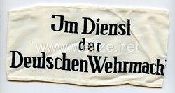 """Wehrmacht, Armbinde für Zivilangehörige der Wehrmacht """"Im Dienst der Deutschen Wehrmacht"""""""