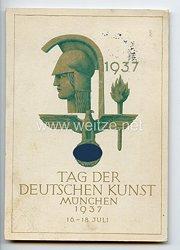 """III. Reich - farbige Propaganda-Postkarte - """" Tag der Deutschen Kunst 16.-18. Juli 1937 München """""""