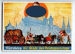 """III. Reich - farbige Propaganda-Postkarte """" Nürnberg die Stadt der Reichsparteitage - Nürnberger Tand geht durch alle Land """""""