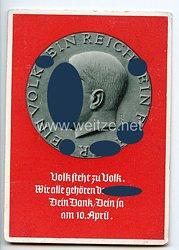 """III. Reich - farbige Propaganda-Postkarte - """" Ein Volk - Ein Reich - Ein Führer 10. April """""""