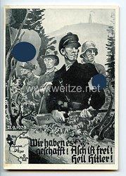 """III. Reich / Tschechoslowakei - Propaganda-Postkarte """" Wir haben es geschafft ! Asch ist frei ! Heil Hitler ! 21.9.1938 """""""