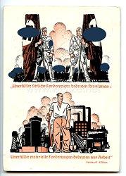"""III. Reich - farbige Propaganda-Postkarte - """" Unerfüllte sittliche Forderungen bedeuten Revolution - Unerfüllte materielle Forderungen bedeuten nur Arbeit """""""