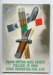 """III. Reich / Italien - farbige Propaganda-Postkarte - """" Prima mostra degli artisti italiani in armi Roma primavera 1942 A.XX """""""