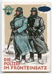 """III. Reich / SS - farbige Propaganda-Postkarte - """" Zum Tag der Deutschen Polizei 1942 - Die Polizei im Fronteinsatz """""""