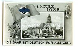 """III. Reich - Propaganda-Postkarte - """" 1. März 1935 - Die Saar ist deutsch für alle Zeit """""""