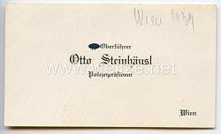 Polizeipräsident von Wien und SS-Oberführer Otto Steinhäusl - persönliche Visitenkarte