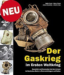 Rossi et al.:Der Gaskrieg im Ersten Weltkrieg -Gasschutz und Gasmasken in den Armeen des Deutschen Reiches, Österreich-Ungarns und Italiens