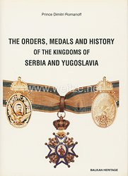 Fachliteratur - The Orders, Medals And History Of The Kingdom Of Serbia and Yugoslavia