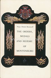 Fachliteratur - The Orders, Medals And History Of Montenegro