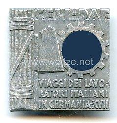 Faschistisches Italien Teilnehmerabzeichen der SELI/DAF für de Reise der italiensichen Arbeiter nach Deutschland 1941
