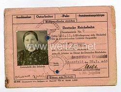 III. Reich - Dienstausweis Reichsbahn für eine Ostarbeiterin des Jahrgangs 1915