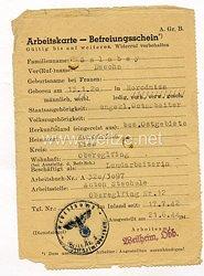 III. Reich - Arbeitskarte für eine Ukrainische Ostarbeiterin des Jahrgangs 1920