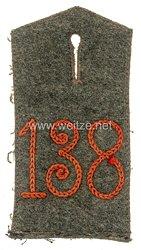 Preußen 1. Weltkrieg Einzel Schulterklappen feldgrau für die Bluse für Mannschaften im 3. Unter-Elsässischen Infanterie-Regiment Nr. 138