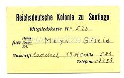 III. Reich - Mitgliedskarte Reichsdeutsche Kolonie zu Santiago