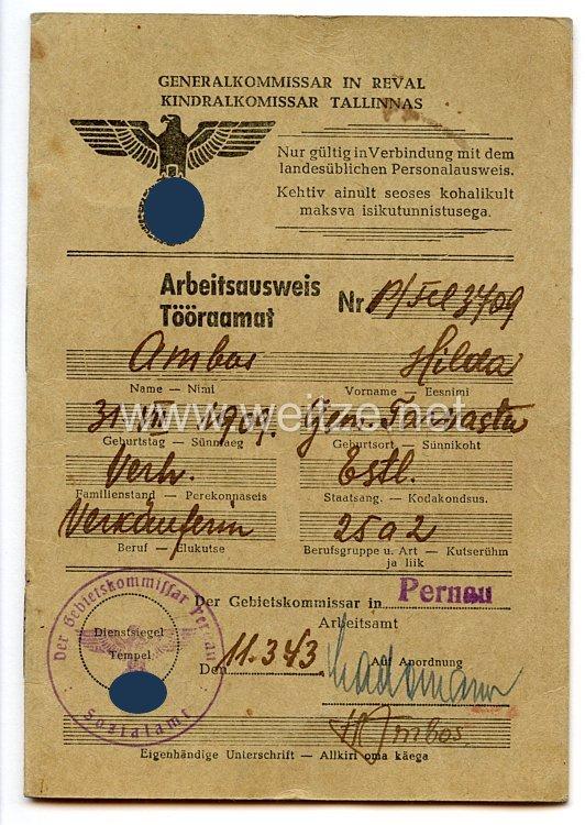 III. Reich - Generalkommissar in Reval ( Estland ) - Arbeitsausweis für eine Frau des Jahrgangs 1909
