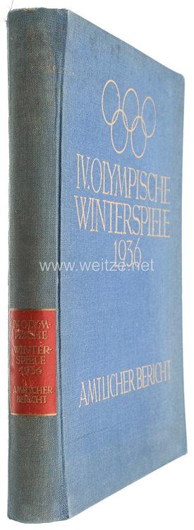 IV. Olympische Winterspiele 1936. Garmisch-Partenkirchen 6. bis 16. Februar - Amtlicher Bericht