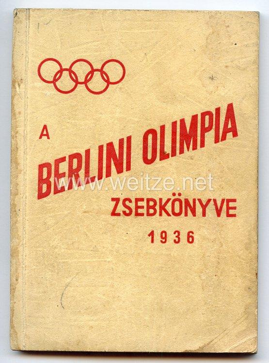XI. Olympischen Spiele 1936 Berlin - Merkbuch für Sportler der ungarischen Mannschaft oder Besucher aus Ungarn