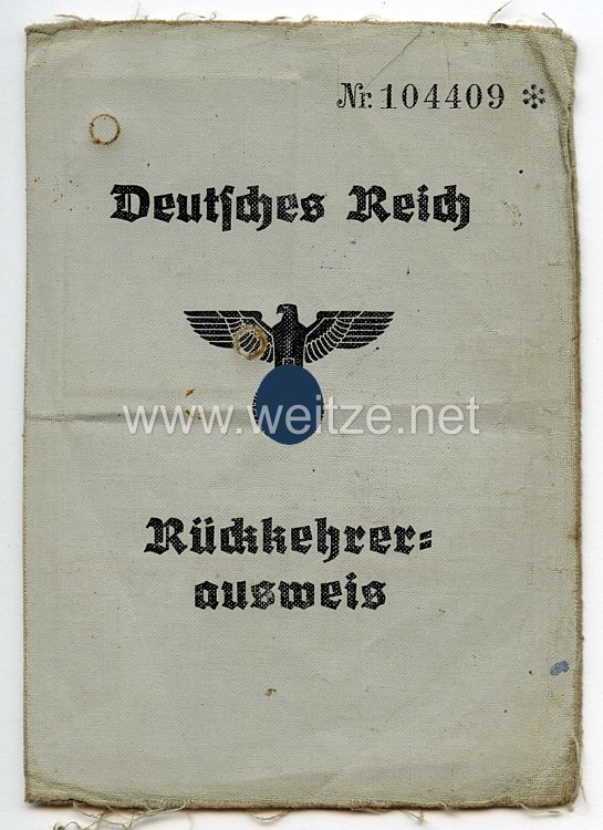III. Reich - Rückkehrerausweis für einen Mann des Jahrgangs 1907 aus Österreich
