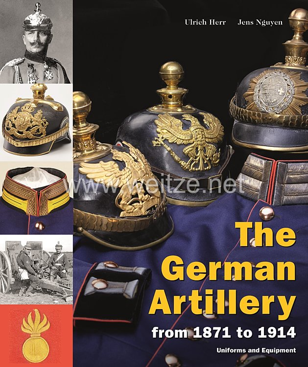 Ulrich Herr, Jens Nguyen: The german Artillery from 1871 to 1914