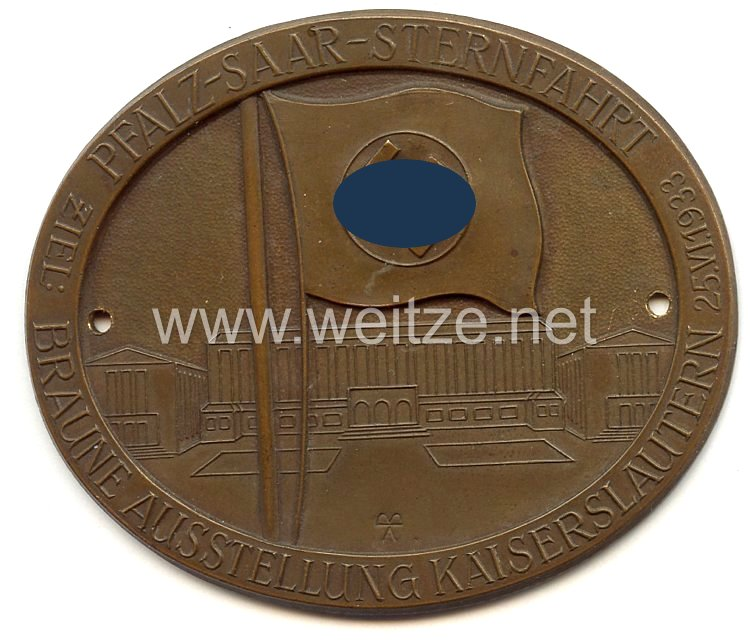 """III. Reich - nichttragbare Teilnehmerplakette - """" Pfalz-Saar-Sternfahrt Ziel : Braune Ausstellung Kaiserslautern 25.6.1933 """""""