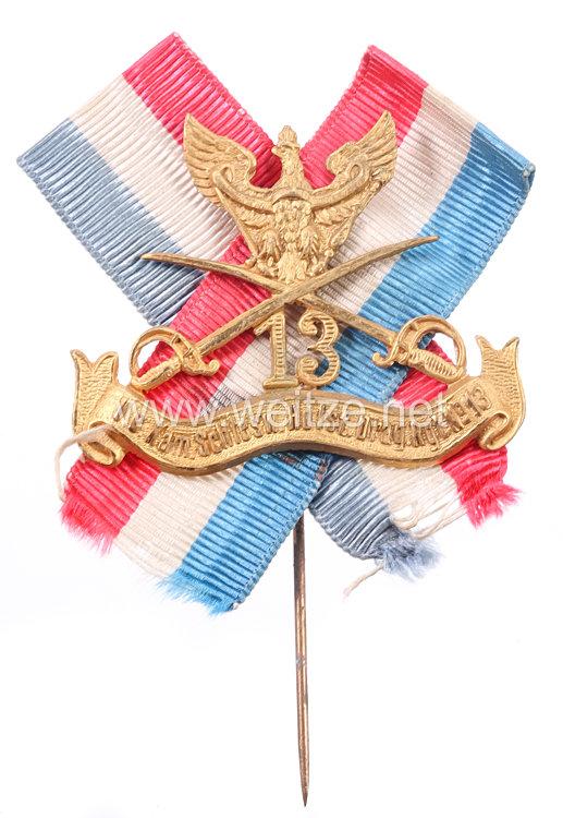 Preußen Mitgliedsabzeichen für den Verein der ehemaligen Angehörigenim  im Schleswig-Holsteinischen Dragoner-Regiment Nr. 13
