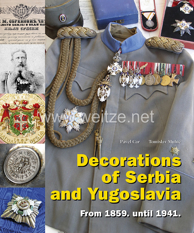 Pavel Car, Tomislav Muhić: Serbian and Yugoslavian Orders and Decorations  from 1859 to 1941