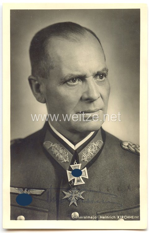 Heer - Originalunterschrift von Ritterkreuzträger Generalmajor Heinrich Kirchheim