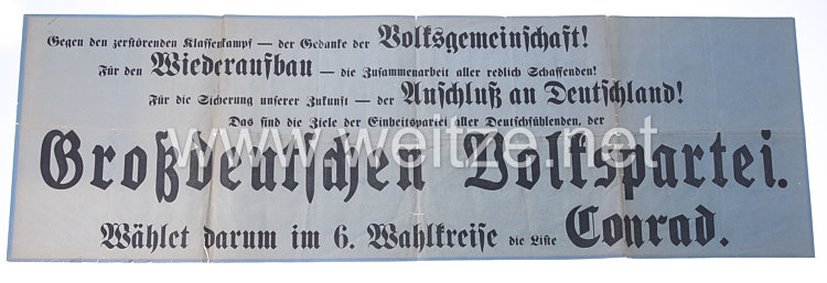 """Österreich - Wahlplakat der """"Großdeutschen Volkspartei - Wählet darum im 6. Wahlkreise die Liste Conrad """""""