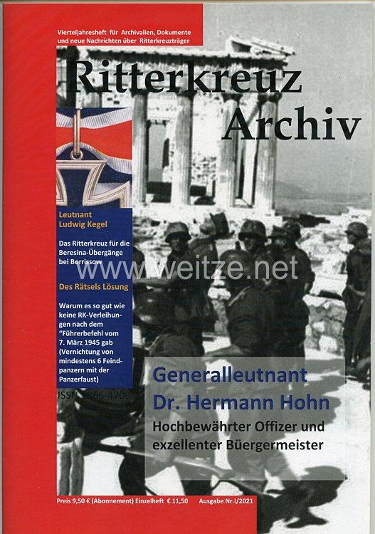 Ritterkreuz Archiv Vierteljahresschrift für Archivalien, Dokumente und neue Nachrichten über Ritterkreuzträger:
