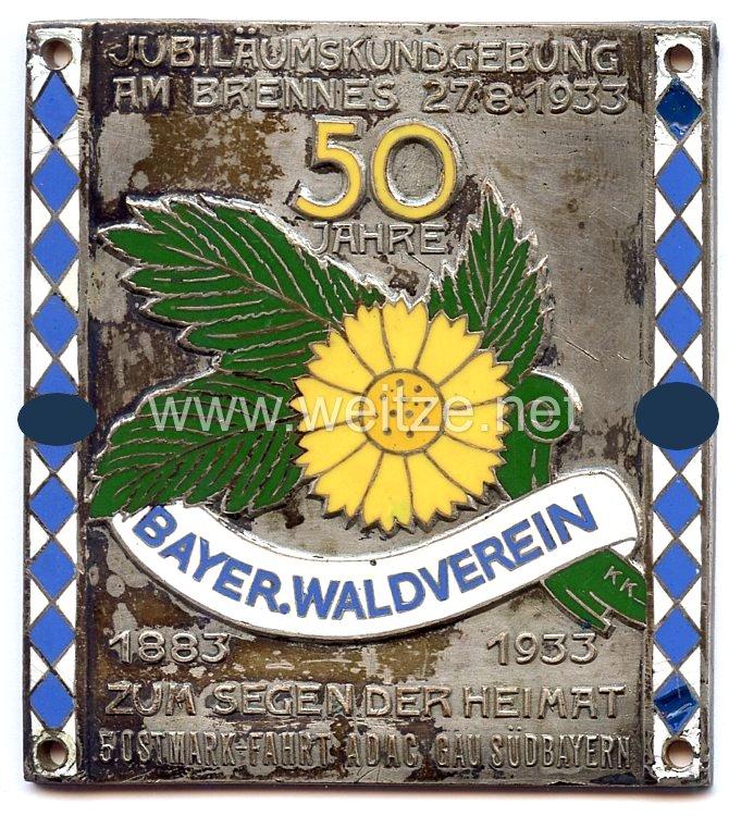 """III. Reich - nichttragbare Teilnehmerplakette - """" 50 Jahre Bayer. Waldverein 1883-1933 Jubiläumskundgebung am Brennes 27.8.193 zum Segen der Heimat 5. Ostmarkfahrt ADAC Gau Südbayern """""""