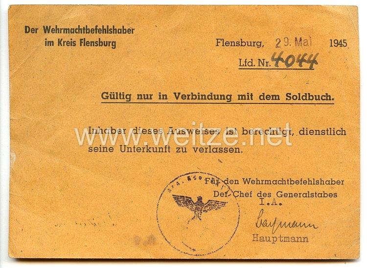 Der Wehrmachtbefehlshaber im Kreis Flensburg - Ausweis mit der Berechtigung dienstlich die Unterkunft zu verlassen